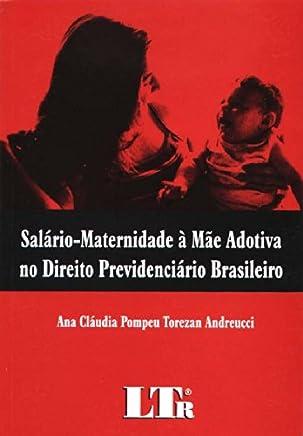 Salário-Maternidade à Mãe Adotiva no Direito Previdenciário Brasileiro