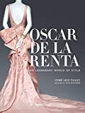 Oscar de la Renta: His Legendary World of Style (Skira)