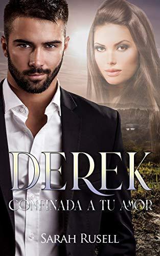 Derek: Confinada a tu amor de Sarah Rusell