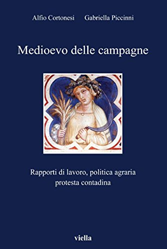Medioevo delle campagne (I libri di Viella Vol. 53)