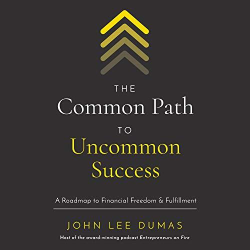 The Common Path to Uncommon Success cover art