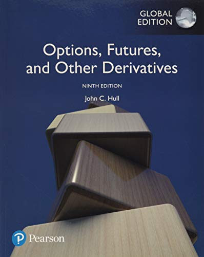 Options, Futures, and Other Derivatives, Global Edition