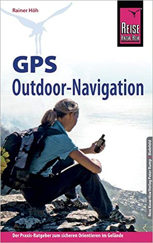 Reise Know-How GPS Outdoor - Navigation (Sachbuch)