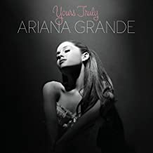 Yours Truly by Ariana Grande (2013-09-03)