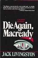 Die again, Macready 0312209819 Book Cover