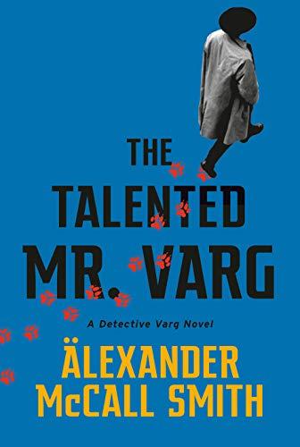 The Talented Mr. Varg: A Detective Varg Novel (2) (Detective Varg Series)