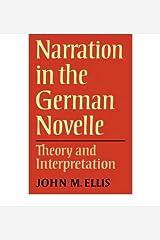 [(Narration in the German Novelle: Theory and Interpretation)] [Author: John M. Ellis] published on (January, 2011) Paperback