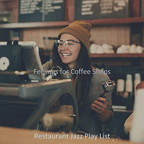 Restaurant Jazz Play List