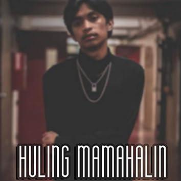 Huling Mamahalin (Acoustic Version)