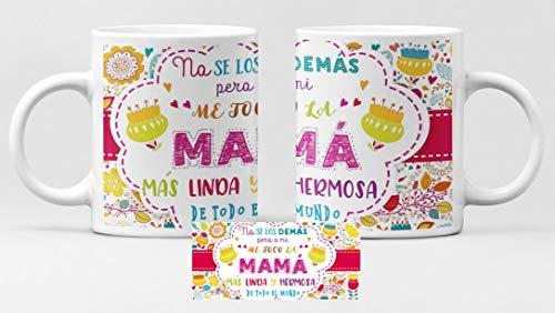 Desconocido Taza de cerámica Dia de la Madre. Felicidades Mamá. No se a los demás, Pero a mi me tocó la Mamá mas Linda y mas Buena de Todos. Flores