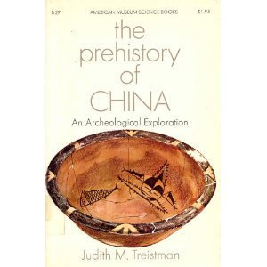 The prehistory of China: An archaeological exploration