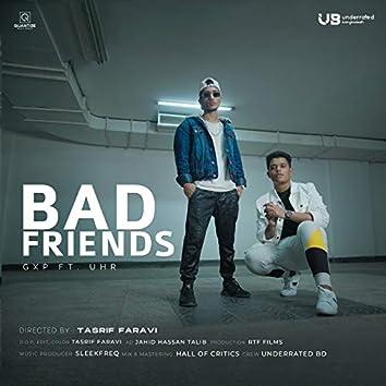 Bad Friends (feat. UHR)