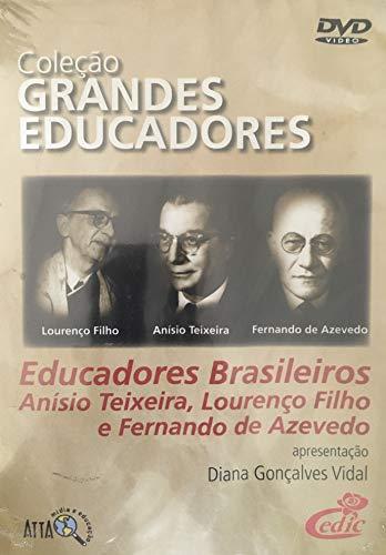 Coleção Grandes Educadores - Educadores Brasileiros: Anísio Texeira, Lourenço Filho e Fernando Azevedo