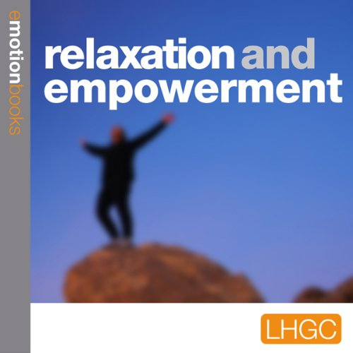 Relaxation and Empowerment audiobook cover art