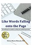 Like Words Falling Onto The Page: Demystifying the academic writing and publishing process