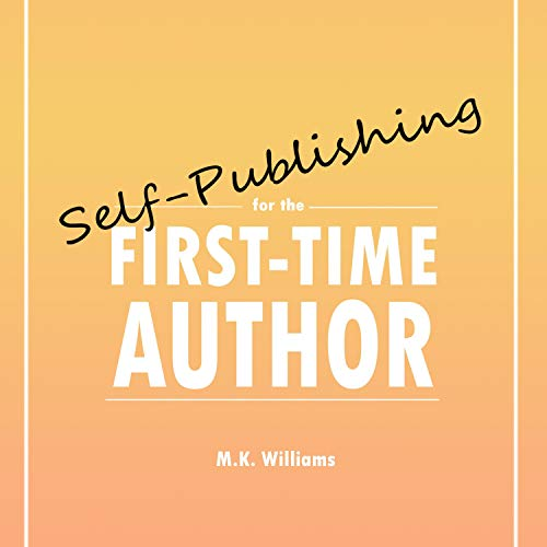 Self-Publishing for the First-Time Author  By  cover art