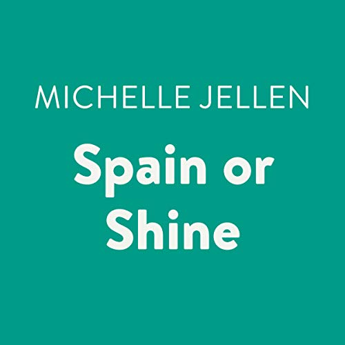 Spain or Shine audiobook cover art
