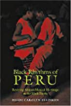 Download Now Black Rhythms of Peru: Reviving African Musical Heritage in the Black Pacific (Music / Culture) 0819568155/ PDF Ebook online