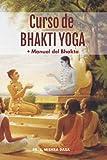 Curso de Bhaktas: + Manual del Bhakta