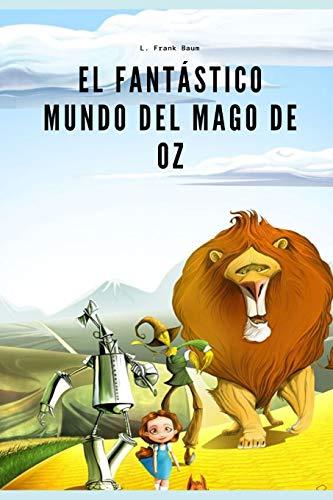 El Fantástico Mundo del Mago de Oz: Edición infantil