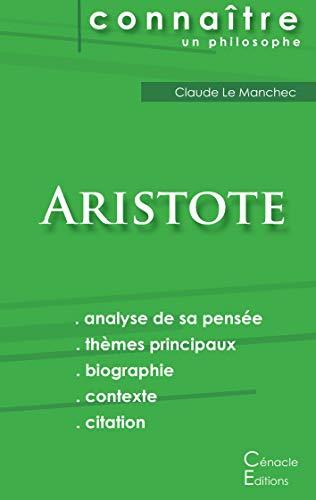 Comprendre Aristote (analyse complète de sa pensée)