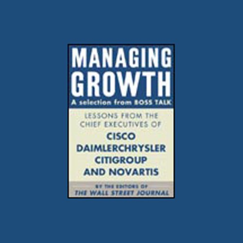 Managing Growth, a Selection from Boss Talk audiobook cover art