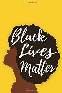 Black Lives Matter: An African American Journal