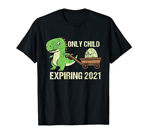 Only Child - Expiring 2021 T-Shirt