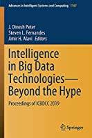 Intelligence in Big Data Technologies―Beyond the Hype: Proceedings of ICBDCC 2019 (Advances in Intelligent Systems and Computing, 1167)