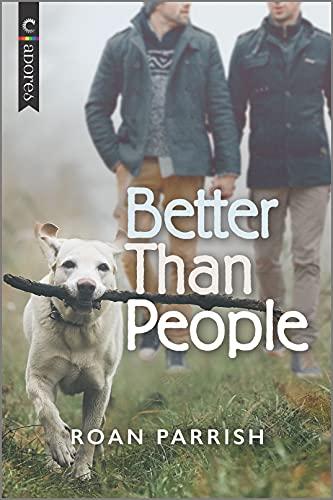 Better Than People: An LGBTQ Romance (Garnet Run Book 1) (English Edition)