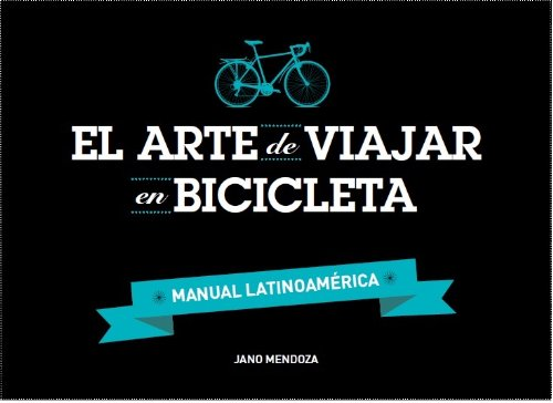 El arte de viajar en bicicleta (Viajes, salud y bienestar nº 1 ...