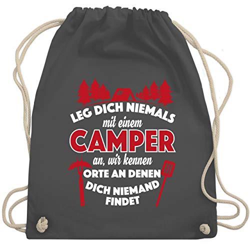 Shirtracer Hobby - Leg dich niemals mit einem Camper an - Unisize - Dunkelgrau - Fun - WM110 - Turnbeutel und Stoffbeutel aus Bio-Baumwolle