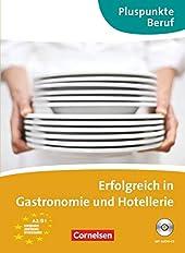 Erfolgreich in Gastronomie und Hotellerie (A2 - B1) de Gunther Weimann