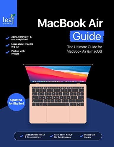 MacBook Air Guide: The Ultimate Guide for MacBook Air & macOS