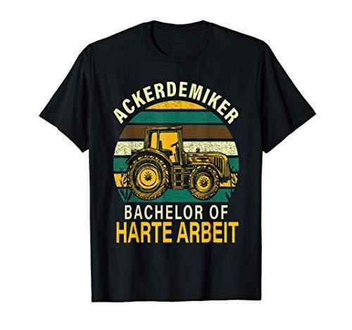 Bauer Geschenk Trecker Bachelor of harte Arbeit Ackerdemiker T-Shirt