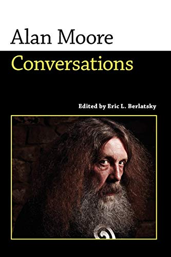 Image of Alan Moore: Conversations (Conversations with Comic Artists Series)