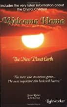 Welcome Home: The New Planet Earth