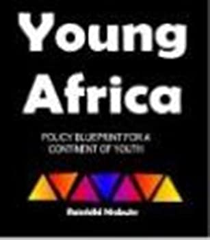 Paperback Young Africa - Policy Blueprint For A Continent of Youth Book