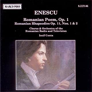 Enescu: Romanian Poem, Op. 1 / Romanian Rhapsodies Op. 11, Nos. 1 & 2