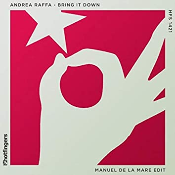Bring It Down (Manuel De La Mare Edit)