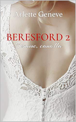 Beresford 2. Bésame, canalla de Arlette Geneve