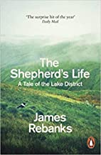 BY James Rebanks The Shepherd's Life A Tale of the Lake District Paperback - 3 Mar 2016