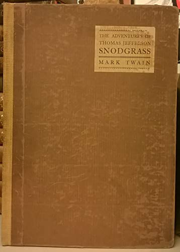 The adventures of Thomas Jefferson Snodgrass