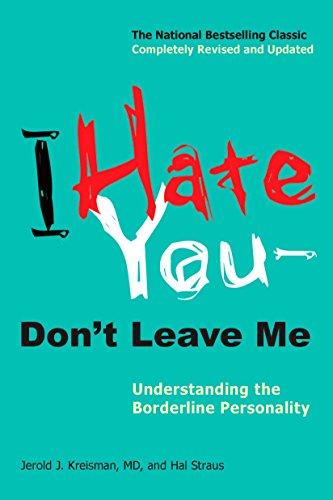 41xLaJ2cKBL. SL500  - I Hate You--Don't Leave Me: Understanding the Borderline Personality