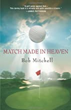 Match Made In Heaven: A Tale of Golf