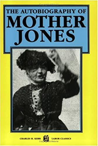 The Autobiography of Mother Jones (Ebook PDF) (English Edition)