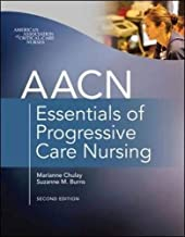 AACN Essentials of Progressive Care Nursing, Second Edition