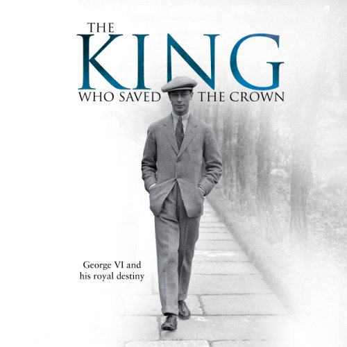 The King Who Saved the Crown cover art