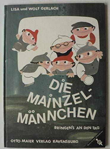 [Die Mainzelmännchen]. 1. Die Mainzel-Männchen bringen's an den Tag