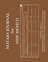 NOTARY JOURNAL FOR NEW MEXICO: A Notary Public's Comprehensive Quick-Fill 100-Entry Log Book / Register of Official Notarial Acts & Records